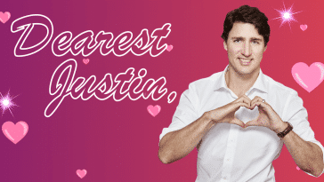 "An image with cursive text that says ""Dear Justin."" At right is an image of Justin Trudeau. He is smiling and holding up his hands in the shape of a heart."