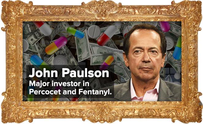 John Paulson: Major investor in Percocet and Fentanyl
